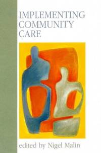 Implementing Community Care by MALIN - Paperback - from World of Books Ltd (SKU: GOR005102310)