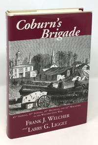 Coburn's Brigade: 85th Indiana, 33rd Indiana, 19th Michigan, and 22nd Wisconsin in the Western Civil War