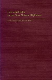 image of Law and Order in the New Guinea Highlands; Encounters with Enga