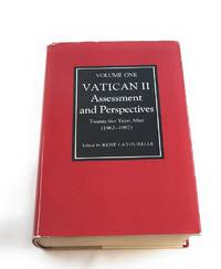 Vatican II: Assessment and Perspectives : Twenty-Five Years After/1962-1987 (Volume 1) (English,...