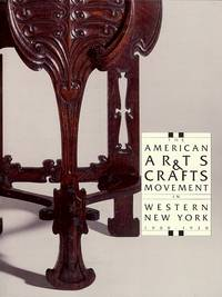 The American Arts & Crafts Movement in Western New York 1900-1920