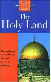 image of The Holy Land : An Oxford Archaeological Guide from Earliest Times to 1700