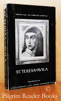 The Collected Works of St. Teresa of Avila. Volume Two (2): The Way of  Perfection, Meditations on the Song of Songs, The Interior Castle.