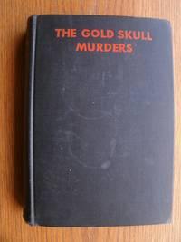 The Gold Skull Murders