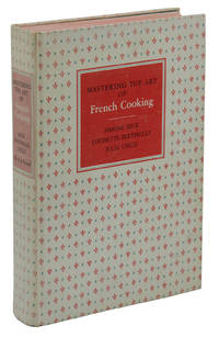 Mastering the Art of French Cooking by  Julia  Louisette; Child - First Edition - 1961 - from Burnside Rare Books, ABAA (SKU: 140941395)