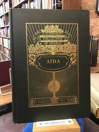 Aïda, Opera in Four Acts (G. Schirmer's Collection of Operas)