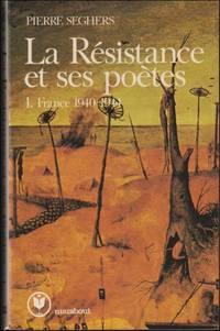 La Résistance et ses poètes : I-II
