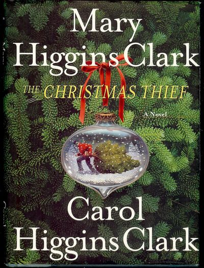 2004. CLARK, Mary Higgins. THE CHRISTMAS THIEF. . NY: Simon & Schuster/Scribner, . 8vo., boards in d...