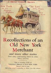 VALENTINE MANUAL OLD NEW YORK #5 RECOLLECTIONS OLD NEW YORK MERCHANT