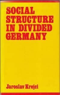 Social Structure in Divided Germany