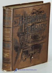 Shooting, Volume II: Moor and Marsh (volume II only, of two) (The  Badminton Library of Sports and Pastimes)