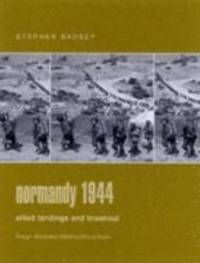 image of Normandy 1944 : Allied Landings and Breakout