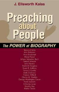 Preaching about People : The Power of Biography