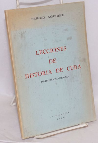 La Habana: Tipografia Ideas, 1960. Paperback. 99p., 5.5x8.5 inches, text in Spanish, good slim blue ...