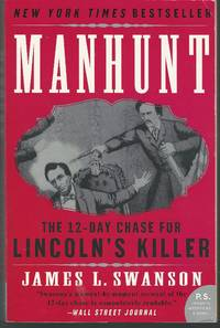 Manhunt: The 12 Day Hunt for Lincoln's Killer