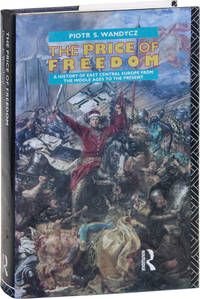 image of The Price of Freedom: A History of East Central Europe from the Middle Ages to the Present