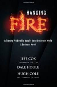 Hanging Fire: Achieving Predictable Results in an Uncertain World