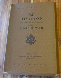 42D Division Summary of Operations in the World War (includes 5 battle maps)