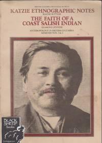Katzie Ethnographic Notes, The Faith of a Coast Salish Indian