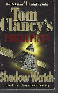 image of Shadow Watch (Tom Clancy's Power Plays, Book 3)