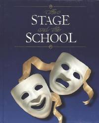 The Stage and the School, Student Edition