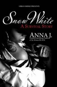 Snow White : A Survival Story