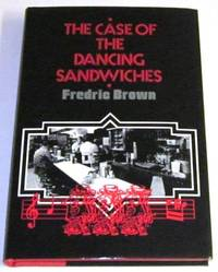 The Case of the Dancing Sandwiches