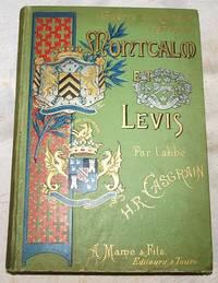 Guerre Du Canada 1756 1760: Montcalm Et Levis