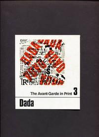 Dada The Avant-Garde In Print Vol. 3