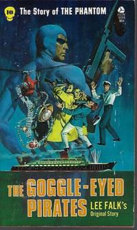 THE GOGGLE-EYED PIRATES; The Phantom #10