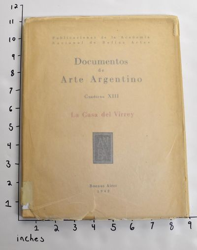 Buenos Aires: Publicaciones de la Academia Nacional de Bellas Artes, 1942. Paperback. G+. Former lib...