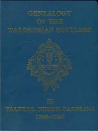image of Genealogy Of The Waldensian Settlers In Valdese, North Carolina, 1893-1990