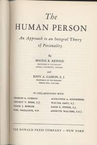 Human Person, The - An Approach to an Integral Theory of Personality
