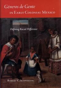 Generos de Genta in Early Colonial Mexico