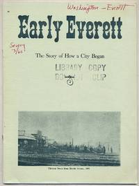 image of Early Everett: The Story of How a City Began