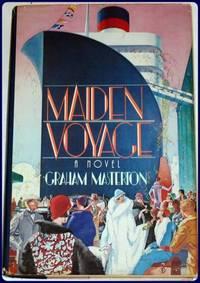 MAIDEN VOYAGE. A Novel.