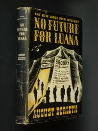 No Future For Luana by  August Derleth - Signed First Edition - 1945 - from Bookworks and Biblio.com