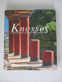 Knossos: At the Threshold of European Civilization