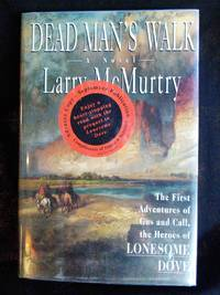 Dead Man's Walk by  Larry McMurtry - Signed First Edition - 1995 - from Mutiny Information Cafe and Biblio.com