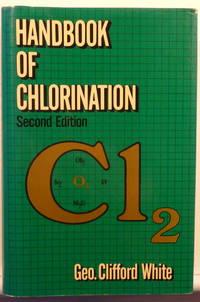 HANDBOOK OF CHLORINATION. SECOND  EDITION  [SIGNED]