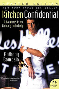 image of Kitchen Confidential Updated Ed: Adventures in the Culinary Underbelly