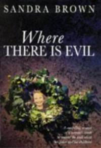 Where There Is Evil