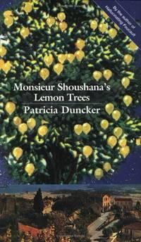 Monsieur Shoushana's Lemon Tree