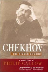Chekhov : The Hidden Ground
