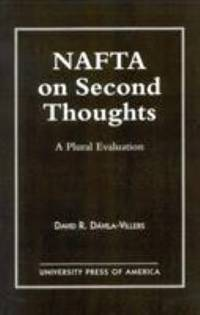 NAFTA on Second Thought : A Plural Evaluation