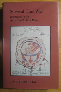 Survival This Way: Interviews with American Indian Poets