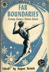 image of FAR BOUNDARIES: 20 SCIENCE-FICTION STORIES ..