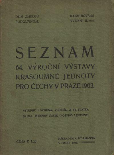 Prague: Krasoumná jednota pro Čechy, 1903. Second Edition. Octavo (18.3 × 13.8 cm). Original deco...