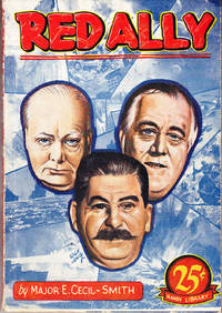 Red Ally: An Estimate of Soviet Life and Soviet Power