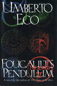 FOUCAULT'S PENDULUM. Translated from the Italian by William Weaver